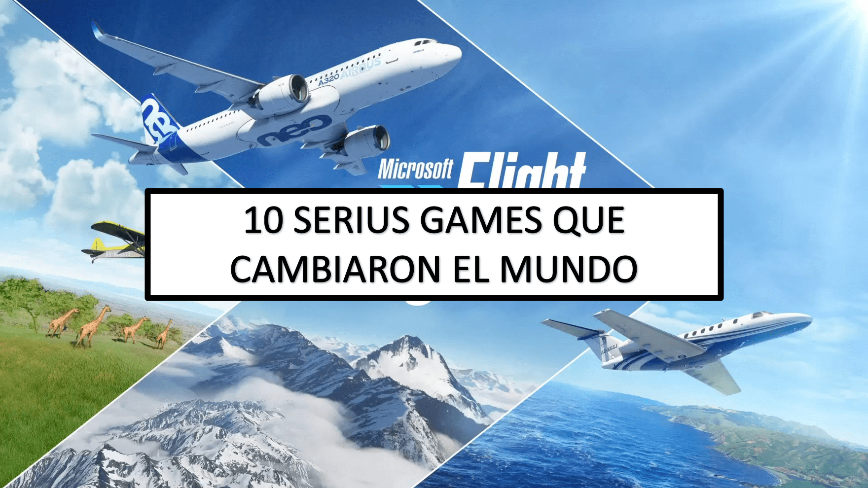 10 Serius Games que cambiaron el Mundo