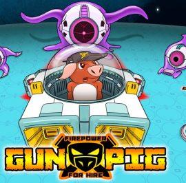 GUNPIG: Firepower for Hire. Cerdos, Naves espaciales, Extraterrestres y Disparos a Tutiplén