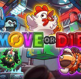 Move or Die, No Pares de Moverte!!!