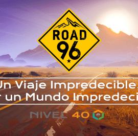Road 96, Un Viaje Impredecible