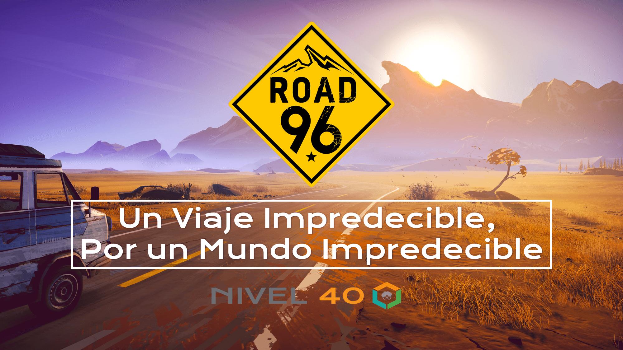Road 96 Un Viaje Impredecible